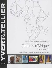 Catalogue de timbres-poste. Volume 1, Afrique