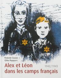 Alex et Léon dans les camps français, 1942-1943