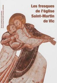 Les fresques de l'église Saint-Martin de Vic