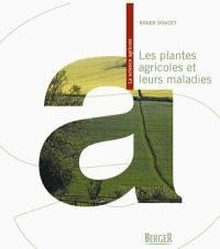 Les plantes agricoles et leurs maladies