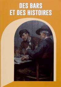 Des bars et des histoires