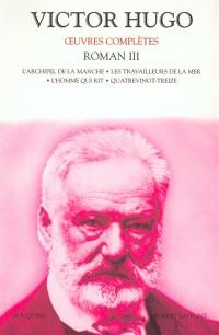 Oeuvres complètes. Volume 3, Roman, 3