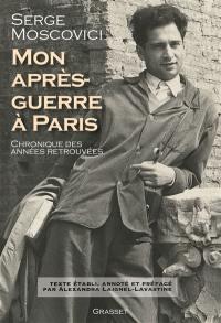Mon après-guerre à Paris