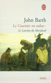 Le courtier en tabac. Volume 1, Le lauréat de Maryland