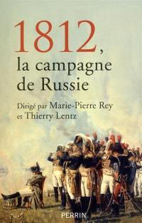 1812, la campagne de Russie