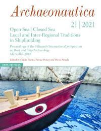 Archaeonautica. n° 21, Open sea, closed sea