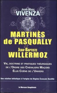 Martinès de Pasqually et Jean-Baptiste Willermoz