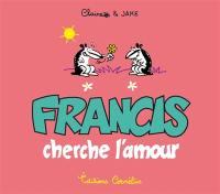 Francis cherche l'amour