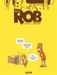 Rob. Volume 1, Bêta-test