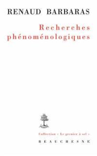Recherches phénoménologiques