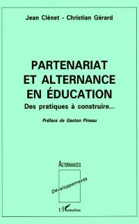 Partenariat et alternance en éducation