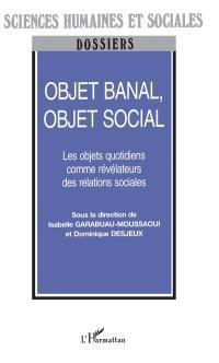 Objet banal, objet social