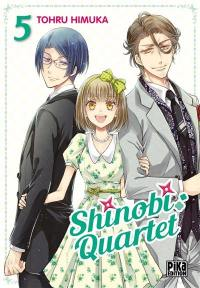 Shinobi quartet. Volume 5,
