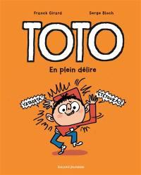 Toto. Volume 9, En plein délire