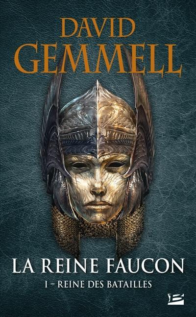 La reine faucon. Volume 1, Reine des batailles