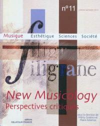 Filigrane. n° 11, New musicology
