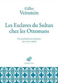 Les esclaves du sultan chez les Ottomans