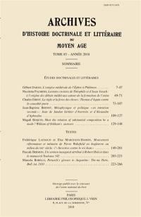Archives d'histoire doctrinale et littéraire du Moyen Age. n° 85,