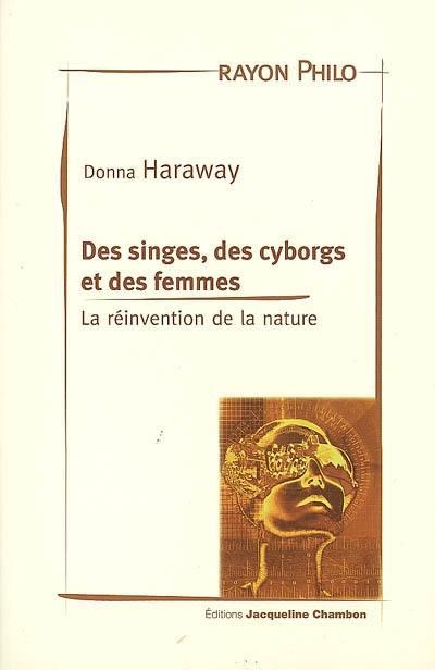 Des singes, des cyborgs et des femmes