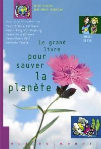 Le grand livre pour sauver la planète