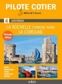 La Rochelle, La Corogne et Espagne Nord