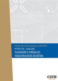 Planchers à prédalles industrialisées en béton : NF DTU 23.4 : juillet 2021