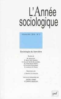Année sociologique (L'). n° 2 (2014), Sociologie du bien-être