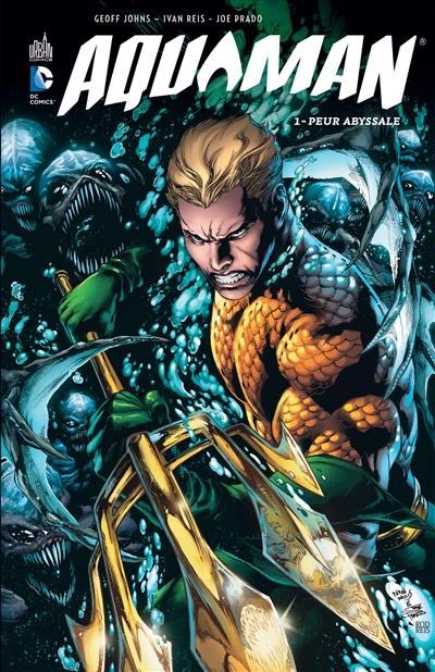 Aquaman. Volume 1, Peur abyssale