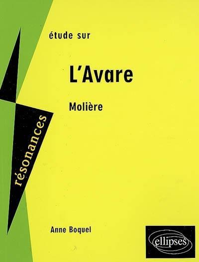 Etude sur L'avare, Molière