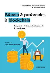 Bitcoin & protocoles à blockchain