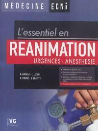 L'essentiel en réanimation : urgences-anesthésie
