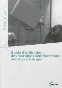 Guide d'utilisation des machines multifonctions