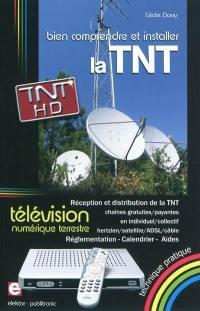 Bien comprendre et installer la télévision numérique terrestre