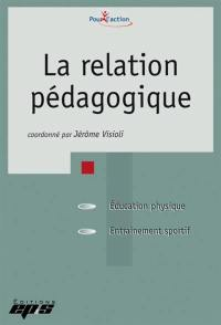 La relation pédagogique