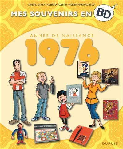 Mes souvenirs en BD. Vol. 37. Année de naissance : 1976