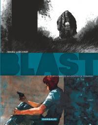 Blast. Volume 4, Pourvu que les bouddhistes se trompent