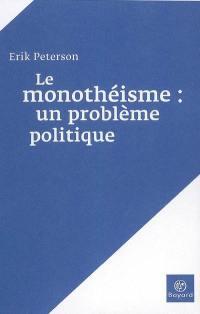 Le monothéisme
