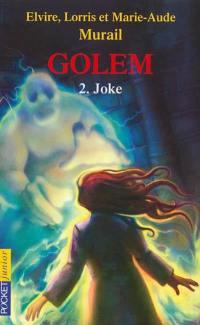 Golem. Volume 2, Joke