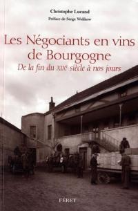Les négociants en vins de Bourgogne