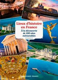 Lieux d'histoire en France