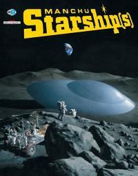 Art of Manchu, Starship(s)