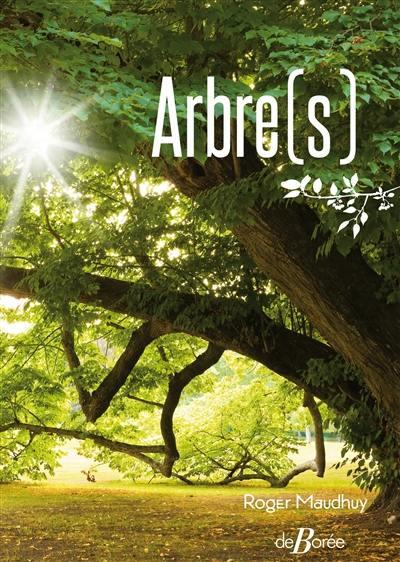 Arbre(s) : histoire, légendes, croyances