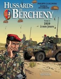 Hussards de Bercheny. Volume 2, 1919 à nos jours