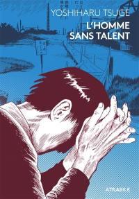 L'homme sans talent
