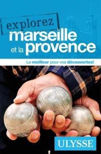 Explorez Marseille et la Provence