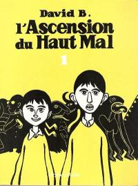 L'ascension du haut mal. Volume 1,