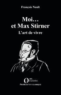 Moi... et Max Stirner