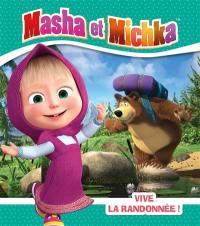 Masha et Michka, Vive la randonnée !