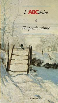 ABCdaire de l'impressionnisme
