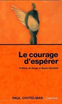Le courage d'espérer